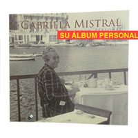 Álbum personal de Gabriela Mistral